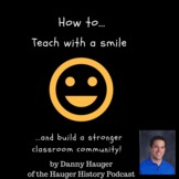 How to Teach with a Smile - Classroom Community Profession