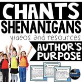 CHANT SHENANIGANS AUTHOR'S PURPOSE