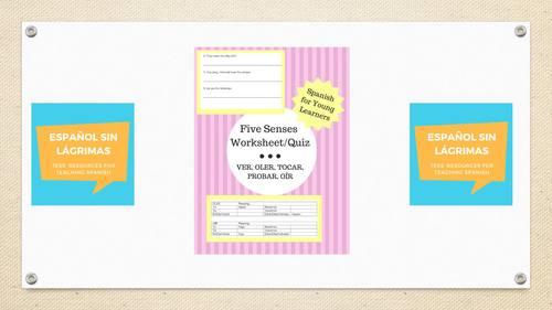 Five Senses Quiz/Worksheet: VER, OLER, TOCAR, PROBAR, OÍR