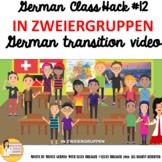"""12_German Class Transition Video """"Partners-In Zweiergruppe"""