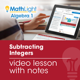 Subtracting Integers Review Video Lesson with Guided Notes