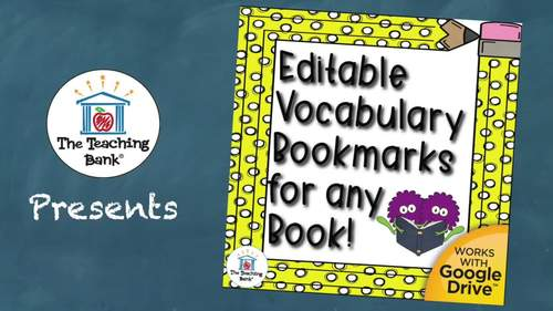 Editable and Digital Vocabulary Bookmarks and Charts for Any Book