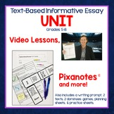 Text-Based Informative Essay UNIT: Step by Step VIDEO Less