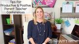 Parent Teacher Conferences: Tips for Productive & Positive