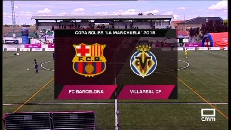 Final. FC Barcelona - Villarreal