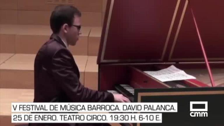 Agustín Durán y Festival de música barroca: La agenda cultural de Castilla-La Mancha