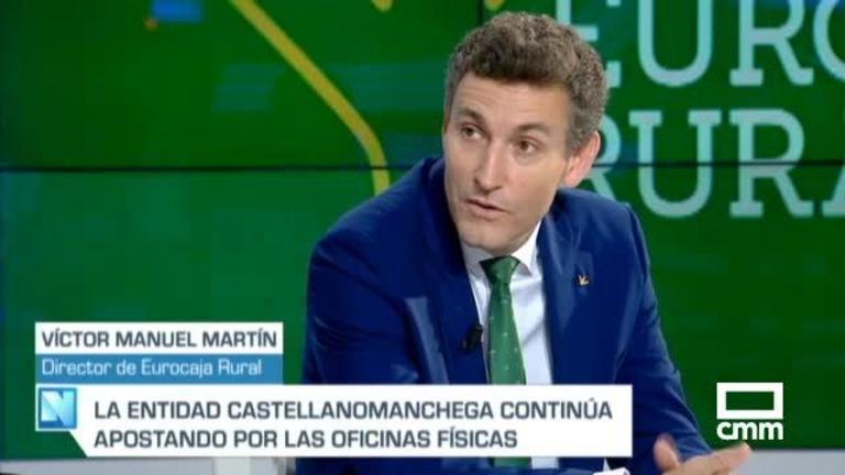 Entrevista a Victor Manuel Martín. Director General de Eurocaja Rural