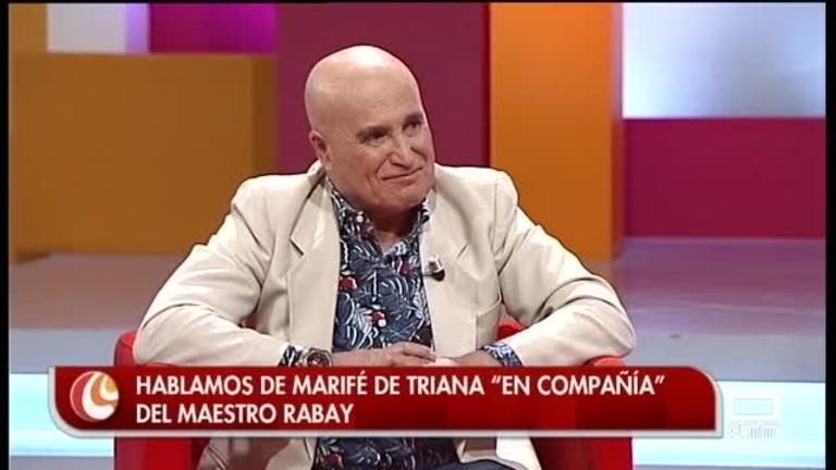 Las coplas de Marifé de Triana con el Maestro Rabay