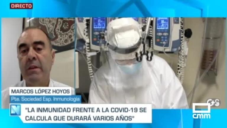 """¿Cuánto dura la inmunidad frente a la Covid? """"Se calcula que años"""", Marcos Lopez (Sociedad Inmunología), en CMM"""
