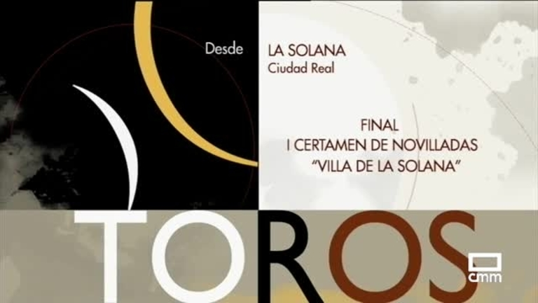 I Certamen de Novilladas Villa de La Solana. Final